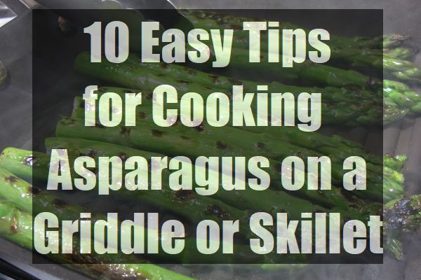 10-Easy-Tips-for-Cooking-Asparagus-on-a-Griddle